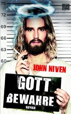 Gott bewahre - John Niven (Bild: Heyne-Verlag)