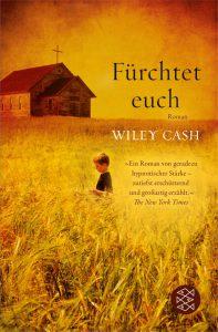 Wiley Cash_fürchtet euch