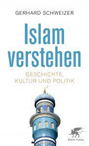 """""""Islam verstehen"""" von Gerhard Schweizer.(ISBN: 978-3-608-98100-1, 9,99€, Klett-Cotta Verlag)"""