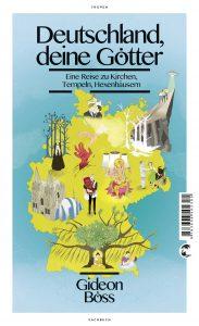 """""""Deutschland, deine Götter"""" ist im März 2016  im Klett-Cotta Verlag erschienen. ISBN:   978-3-608-50230-5, 19,99 €"""
